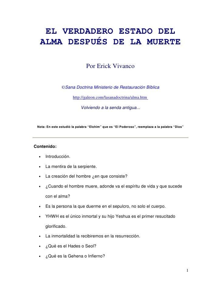 EL VERDADERO ESTADO DEL   ALMA DESPUÉS DE LA MUERTE                                  Por Erick Vivanco                   ©...