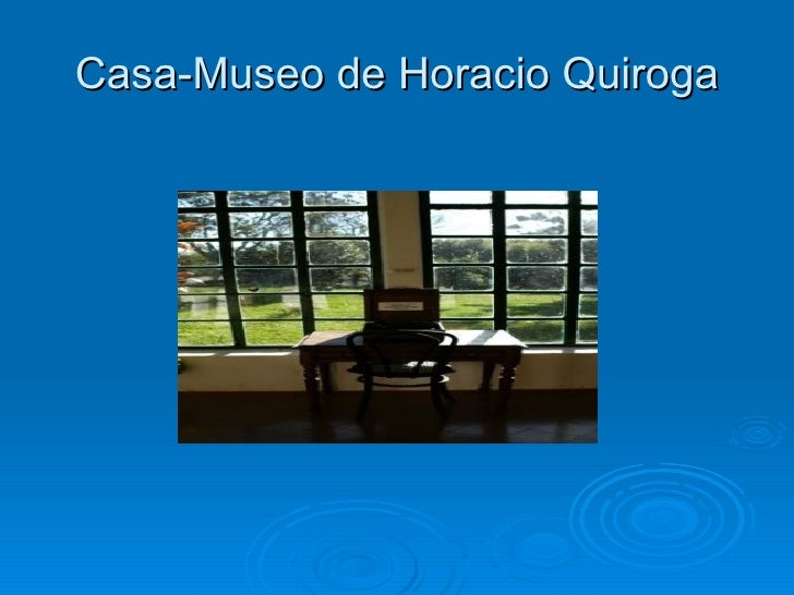 Casa-Museo de Horacio Quiroga