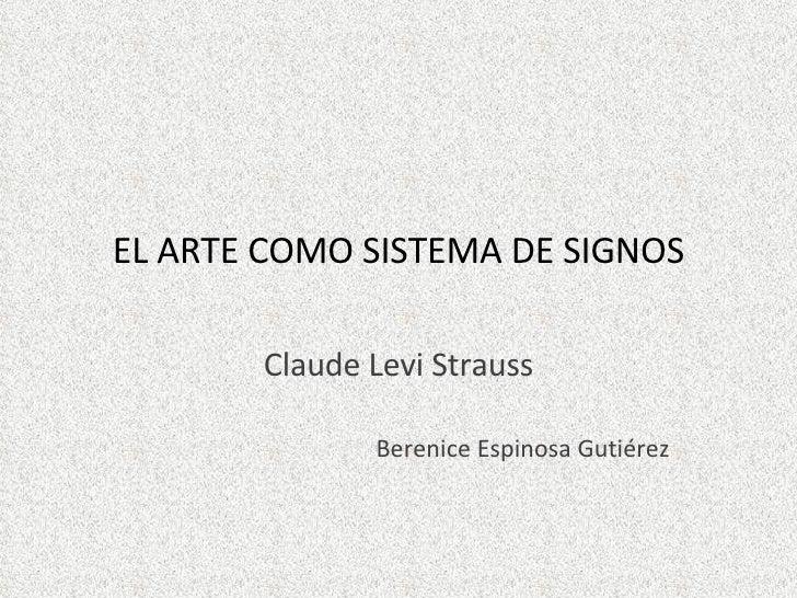 El Arte Como Sistema De Signos