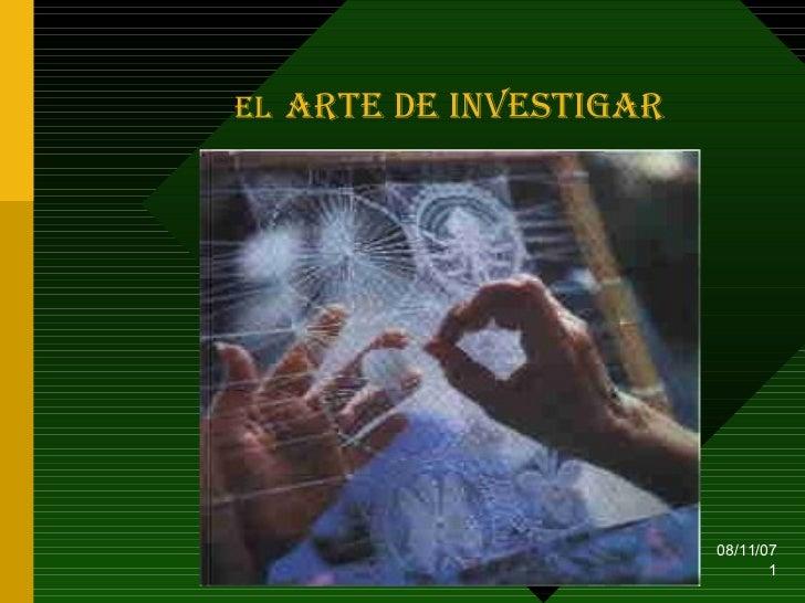 El Arte de Investigar
