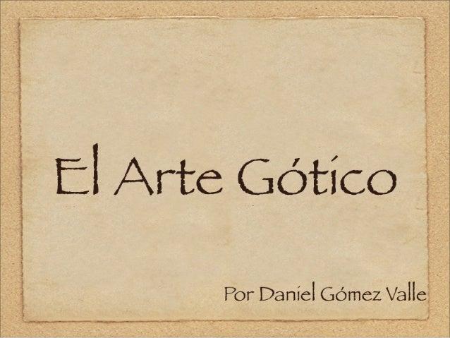 """"""" a.  i  y - I ,  t _, ..Á, .., ..__ _. y-4.po, .g. .o-a, o-ou-sunc. np—9¡cnnfi .  l ' ' .   El Arte Gótico       y f i l e..."""