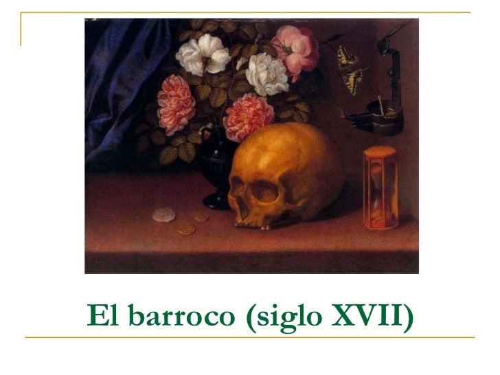 El barroco (siglo XVII)