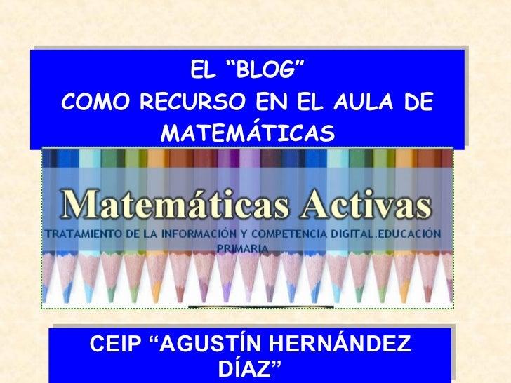 El Blog Ceip Agustin Hdez
