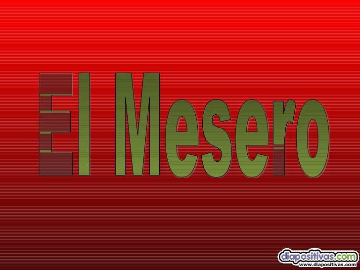 El Mesero