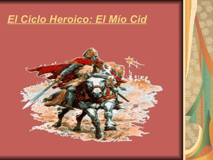 El Ciclo Heroico: El Mío Cid