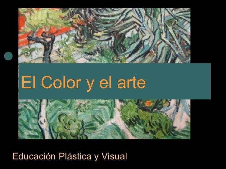 El Color y el arte Educación Plástica y Visual