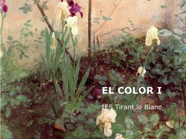EL COLOR I   IES Tirant lo Blanc