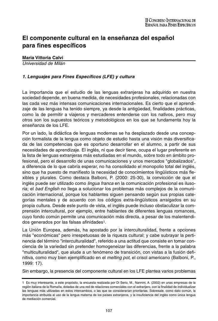 El componente cultural en la enseñanza del español para fines específicos Maria Vittoria Calvi Universidad de Milán  1. Le...
