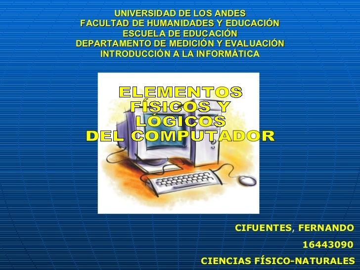 UNIVERSIDAD DE LOS ANDES FACULTAD DE HUMANIDADES Y EDUCACIÓN ESCUELA DE EDUCACIÓN DEPARTAMENTO DE MEDICIÓN Y EVALUACIÓN IN...