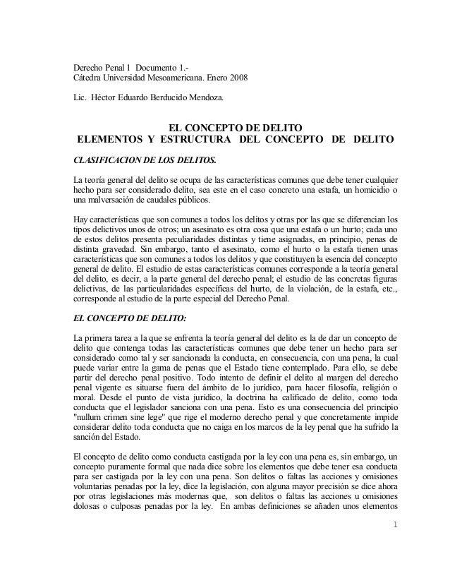 Derecho Penal 1 Documento 1.-Cátedra Universidad Mesoamericana. Enero 2008Lic. Héctor Eduardo Berducido Mendoza.          ...