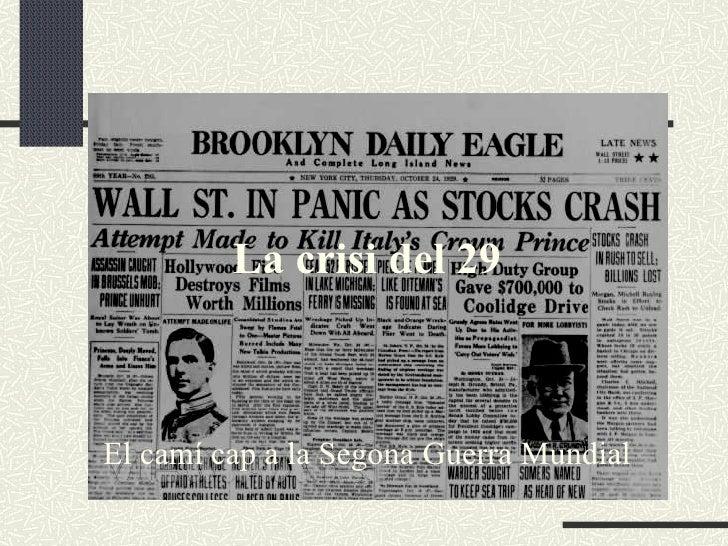La crisi del 29El camí cap a la Segona Guerra Mundial