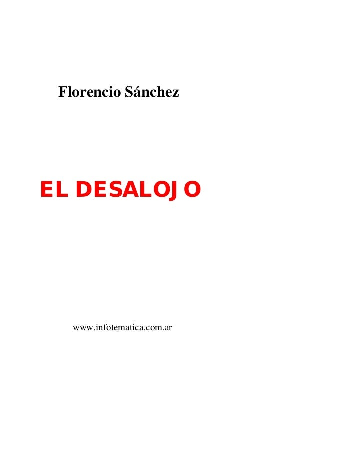 Florencio SánchezEL DESALOJO   www.infotematica.com.ar