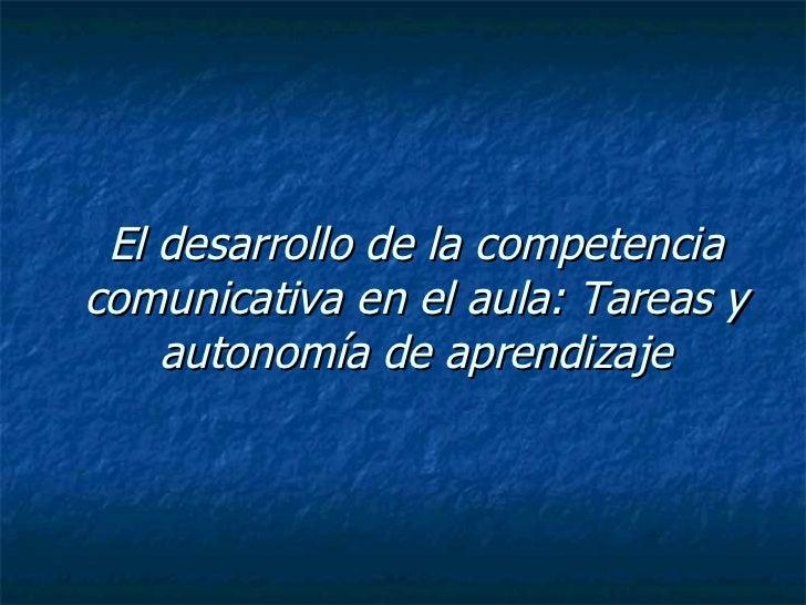 El Desarrollo De La Competencia Comunicativa