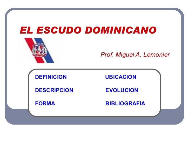 El Escudo Dominicano