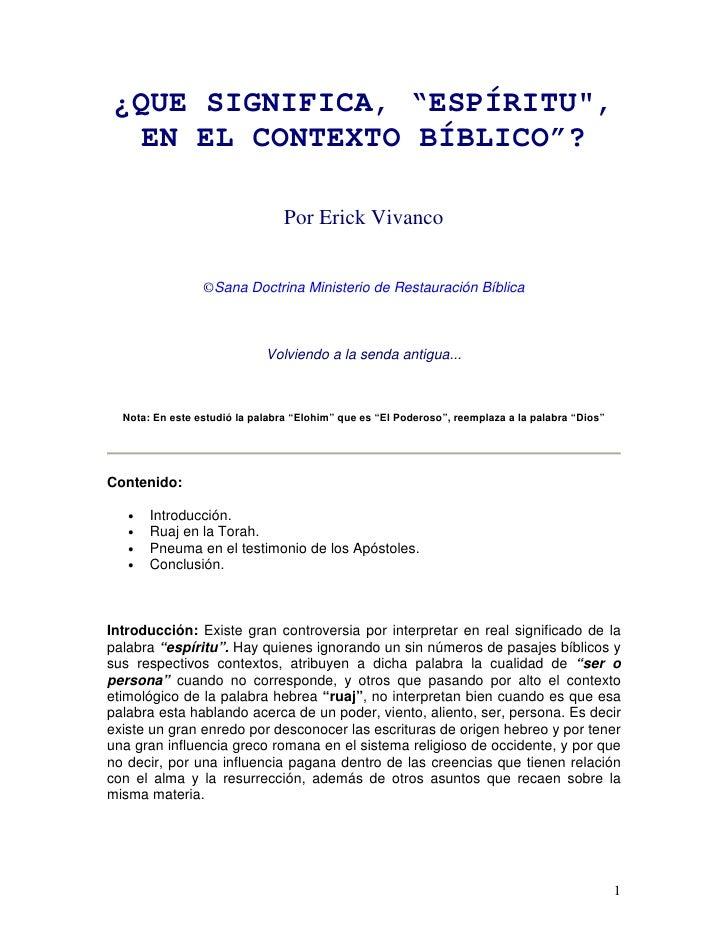 """¿QUE SIGNIFICA, """"ESPÍRITU,   EN EL CONTEXTO BÍBLICO""""?                                   Por Erick Vivanco                 ..."""