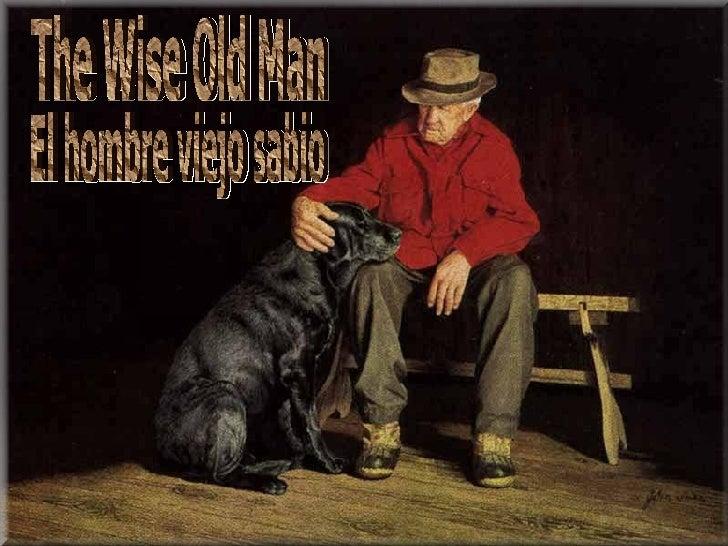 El Hombre Sabio / The Wise Man