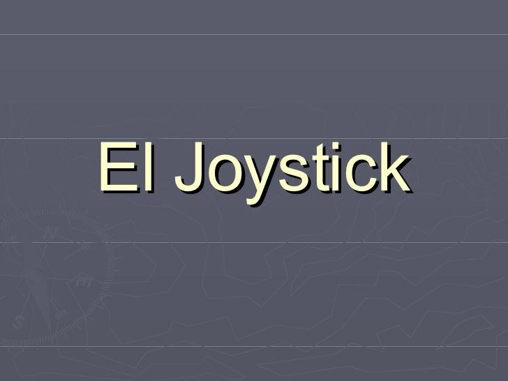 El Joystick