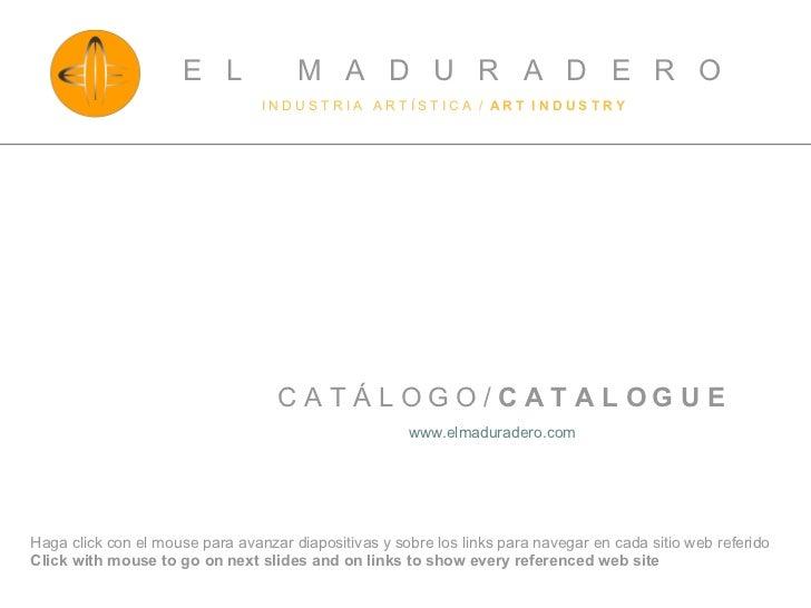 El Maduradero Catalogue