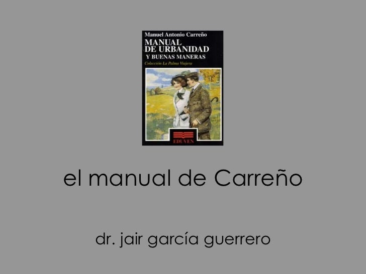 el manual de Carreño dr. jair garcía guerrero