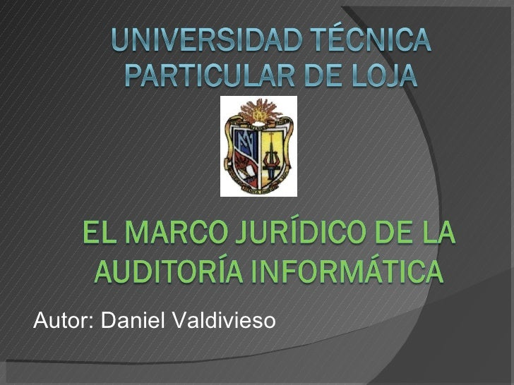 Marco Jurídico de la Auditoría Informática