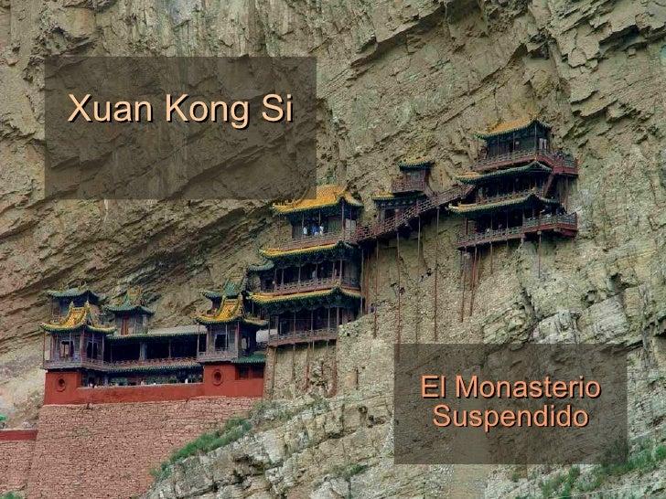 Xuan Kong Si El Monasterio Suspendido