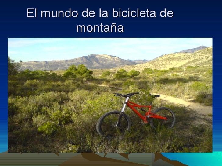 El Mundo De La Bicicleta De MontañA