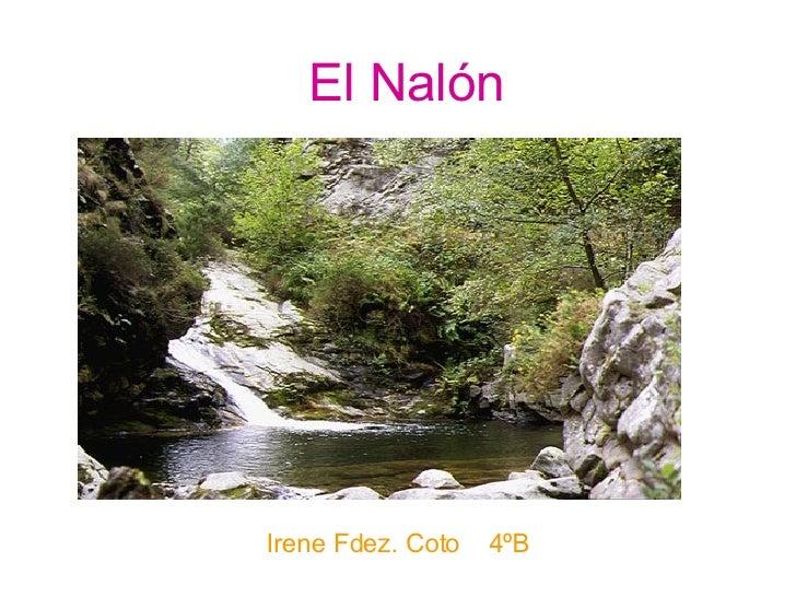 El Nalón Irene Fdez. Coto  4ºB