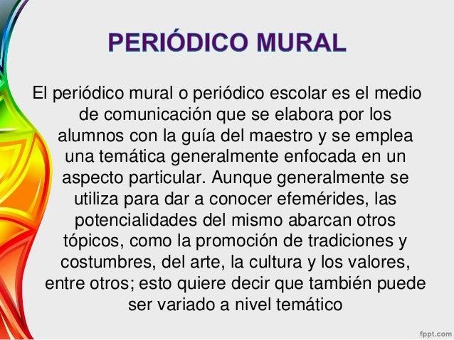 El peri dico escolar y mural presentacion for Editorial de un periodico mural