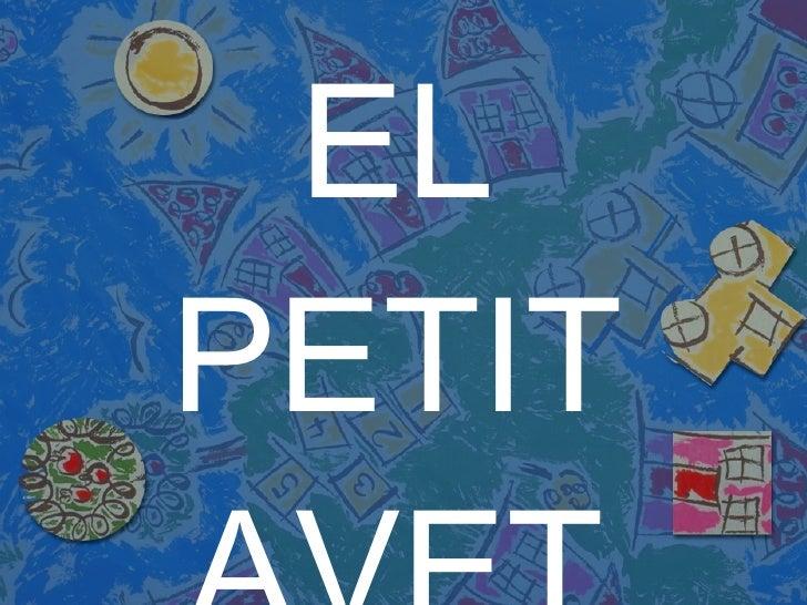 EL PETIT AVET