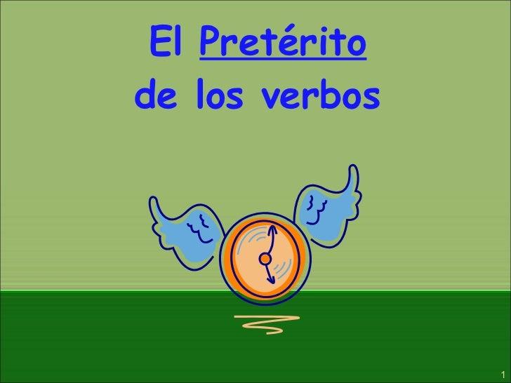 El  Pretérito de los verbos