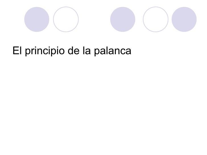 El Principio De La Palanca