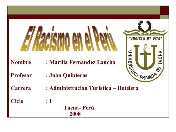 Nombre : Marilia Fernandez Lancho Profesor : Juan Quinteros Carrera : Administración Turística – Hotelera Ciclo : I Tacna-...