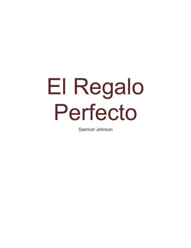 El Regalo Perfecto-Spencer Johnson