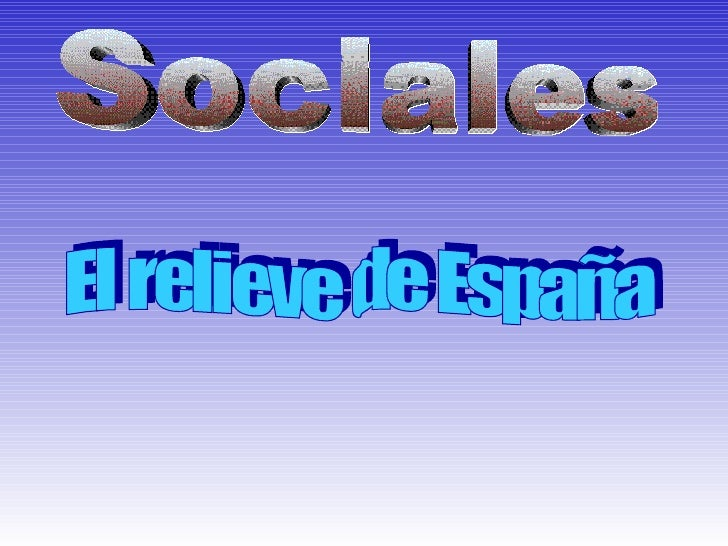 Sociales El relieve de España