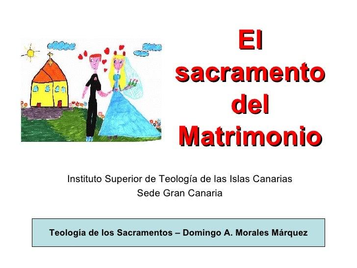 Matrimonio Catolico Sacramento : El sacramento del matrimonio