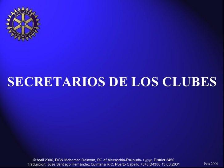 SECRETARIOS DE LOS CLUBES