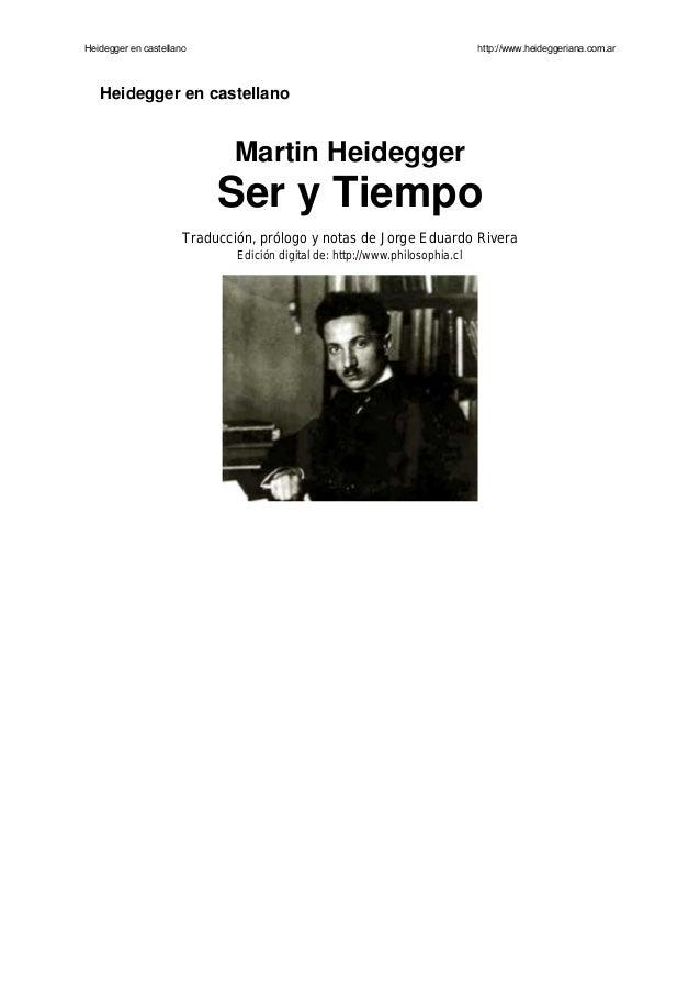 Heidegger en castellano                                                       http://www.heideggeriana.com.ar   Heidegger ...