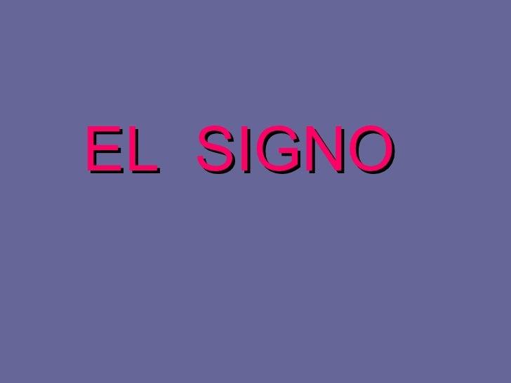 El Signo[1]