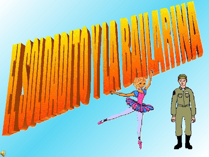 El Soldadito Y La Bailarina