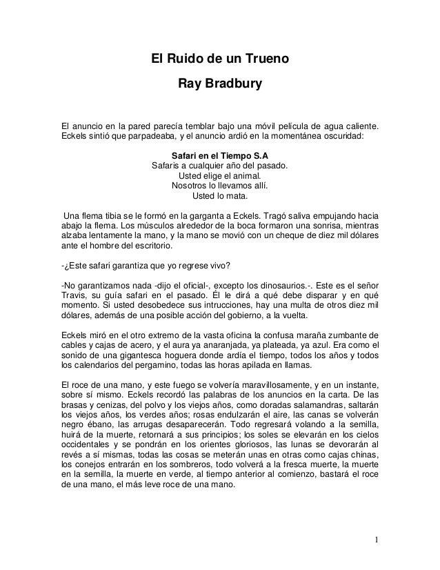 1 El Ruido de un Trueno Ray Bradbury El anuncio en la pared parecía temblar bajo una móvil película de agua caliente. Ecke...