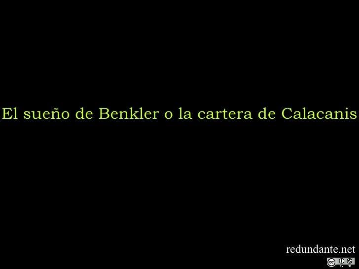 El sueño de Benkler o la cartera de Calacanis