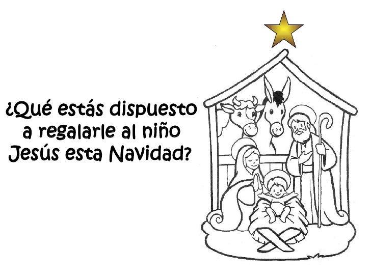 ¿Qué estás dispuesto a regalarle al niño Jesús esta Navidad?