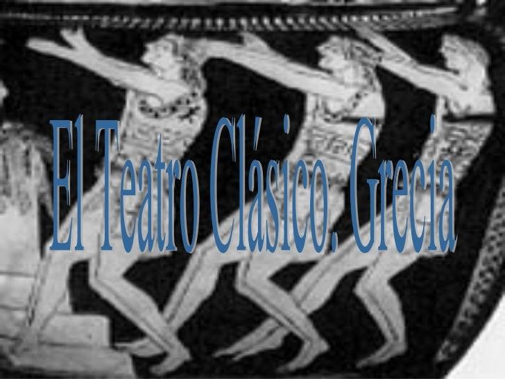 El Teatro Clásico. Grecia