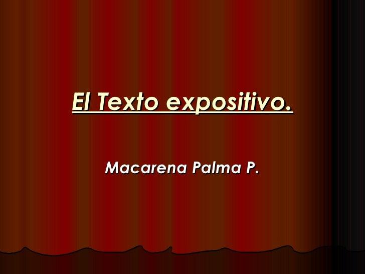 El Texto expositivo. Macarena Palma P.