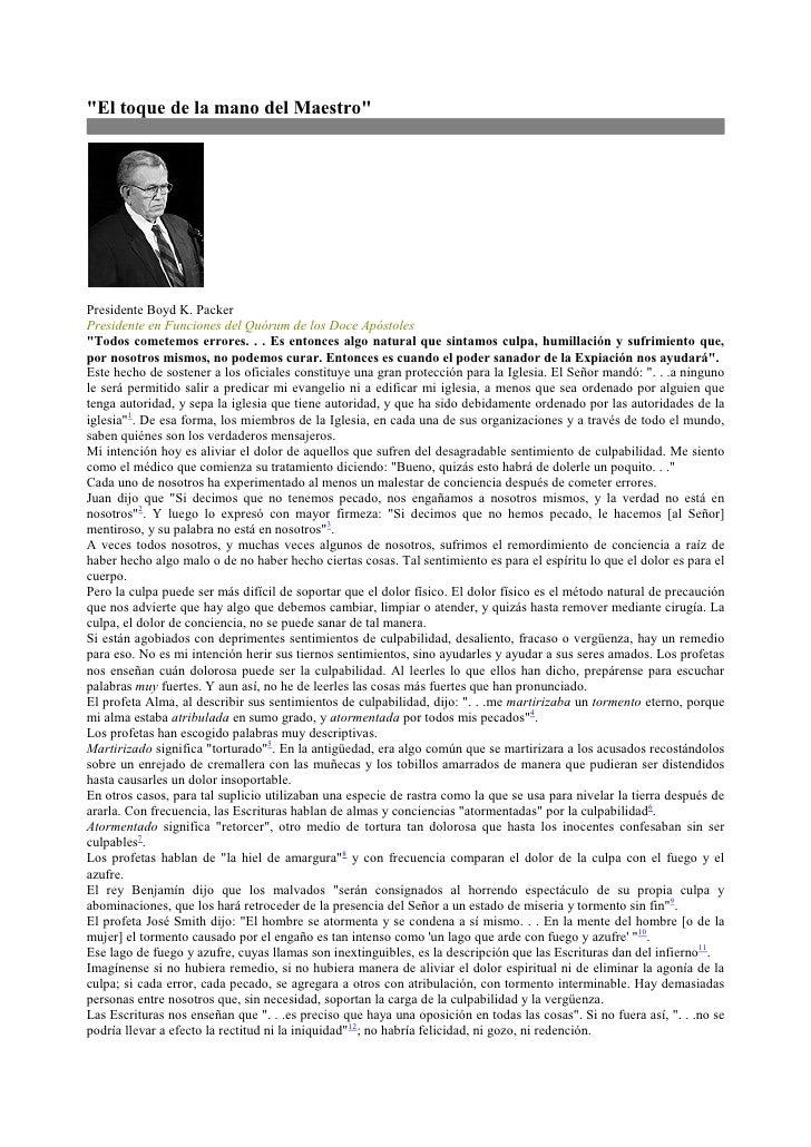 quot;El toque de la mano del Maestroquot;     Presidente Boyd K. Packer Presidente en Funciones del Quórum de los Doce Apó...