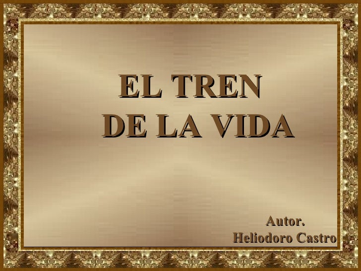 el tren de la vida en power point: