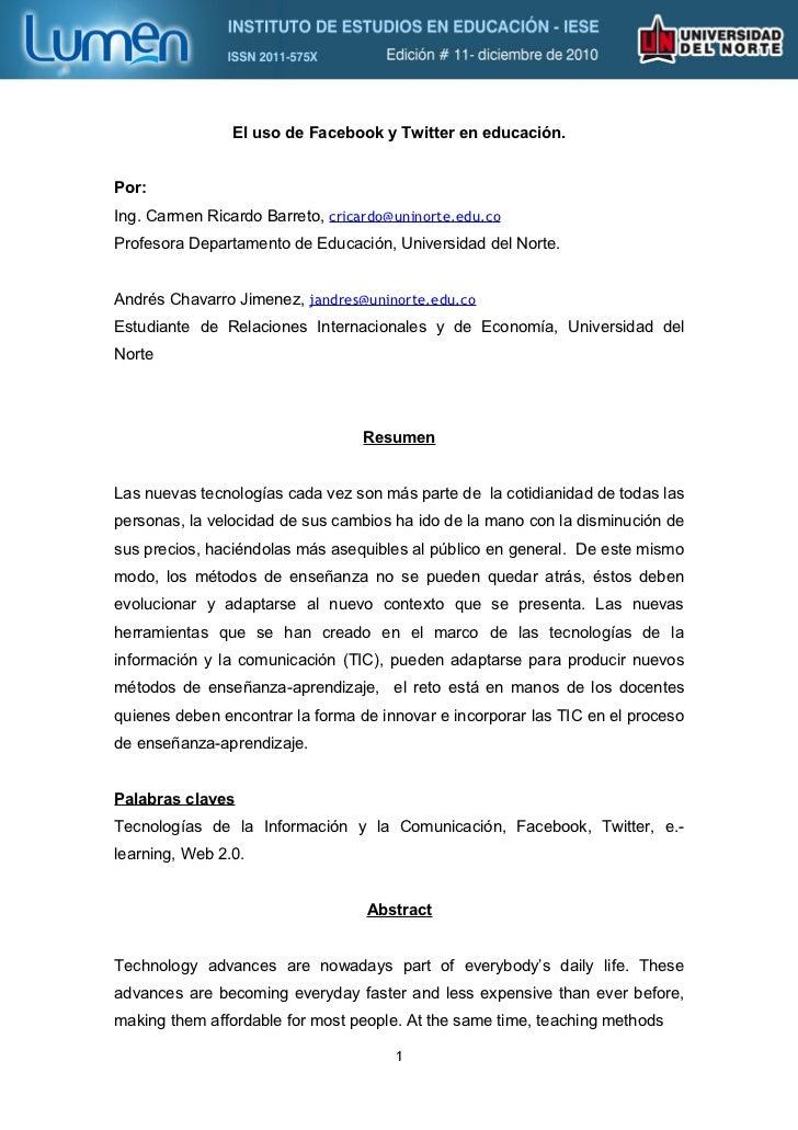 El uso de Facebook y Twitter en educación.Por:Ing. Carmen Ricardo Barreto, cricardo@uninorte.edu.coProfesora Departamento ...