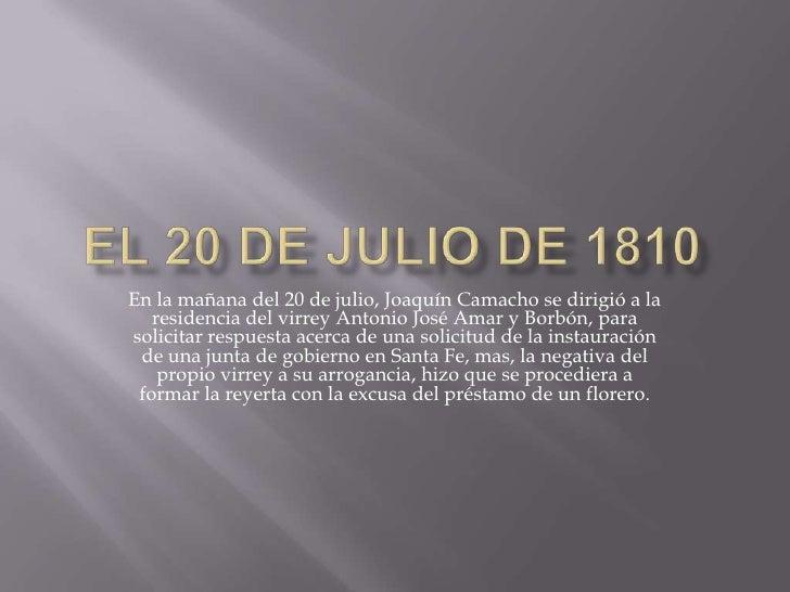 El 20 de julio de 1810 for Jardines 20 de julio bogota