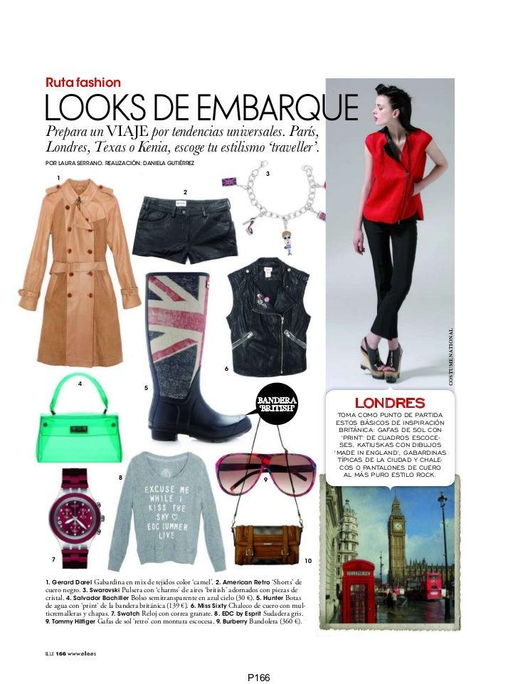 Ruta fashionLOOKS por tendencias universales. París,Prepara un VIAJE                 DE EMBARQUELondres, Texas o Kenia, es...