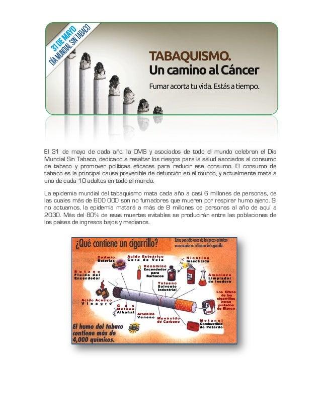 El 31 de mayo de cada año, la OMS y asociados de todo el mundo celebran el Día Mundial Sin Tabaco, dedicado a resaltar los...